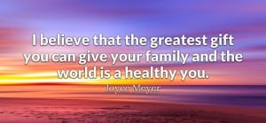 The greatest gift you can give your family is...