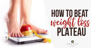 Have you reached a weight loss plateau?