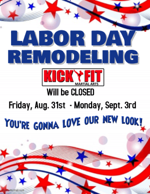 Labor Day Weekend - Closed for Remodeling