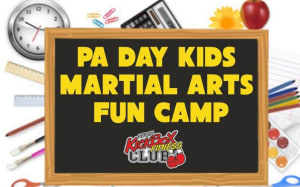 PA Day Kids Martial Arts Fun Camp 2018 2019 School Year