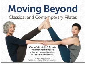 Moving Beyond Classical and Contemporary Pilates by Wendy LeBlanc-Arbuckle