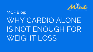 Why Cardio Alone is Not Enough for Weight Loss