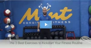 [VIDEO BLOG] 3 Best Exercises to Jumpstart Your Fitness Routine