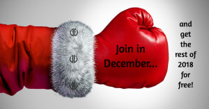 Join in December and get the rest of 2018 for free!