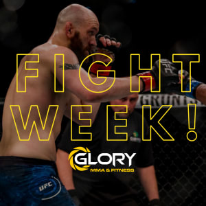 in Kansas City - Glory Mixed Martial Arts & Fitness  - Fight Week