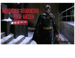 Fight Scene of the Week! Batman Returns