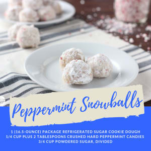 Recipe of the Week: Peppermint Snowballs