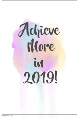 Achieve More in 2019!