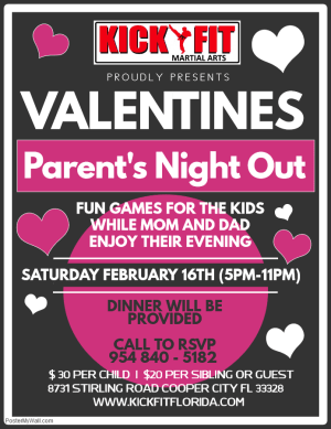 Valentine's Day Parents Night Out - Taekwondo for kids in Cooper City, Davie, Pemborke Pines, and Weston