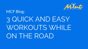3 Quick and Easy Workouts While on the Road