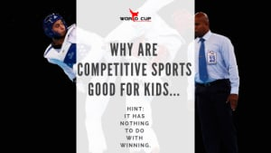 in Linwood - World Cup Karate - 8 Benefits Of Competition For Kids