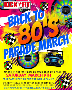 Founder's Day Event - 80'S Party Parade March  for all Taekwondo Kids, Krav Maga Adults in Cooper City/Davie/ Pembroke Pines/ Weston