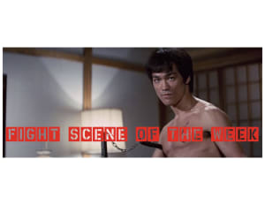 Fight Scene of the Week! Fist of Fury