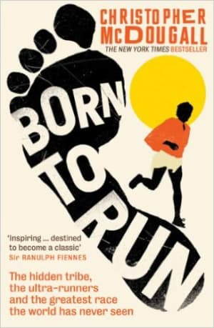 Born to Run - Christopher McDougall: A Review