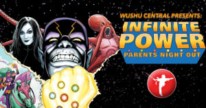 Infinite Power Parent's Night Out: Register Now!