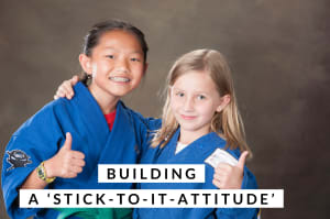 Building a 'Stick to It' Attitude