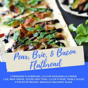 Recipe of the Week: Pear, Brie, & Bacon Flatbread