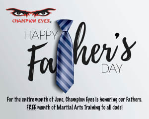 Father's Day Free Month of Martial Arts