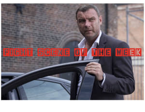 Fight Scene of the Week! Ray Donovan
