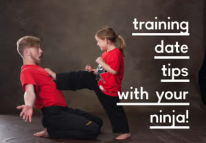 Training Date Tips with Your Ninja
