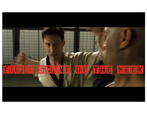 Fight Scene of the Week! The Matrix