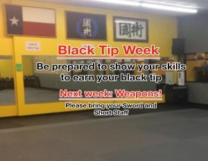Black Tip Week