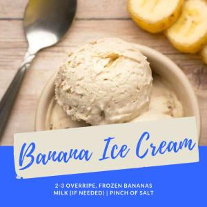 Recipe of the Week: Banana Ice Cream