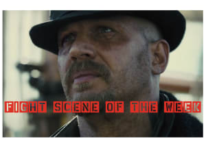 Fight Scene of the Week! Taboo