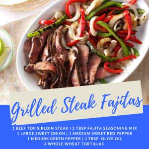 Recipe of the Week: Grilled Steak Fajitas