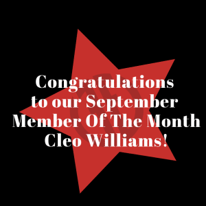 September Member Of The Month - Cleo Williams!