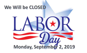 School Closure - Labor Day, Saturday September 2, 2019