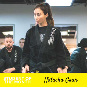 Student of the Month - Sensei Natacha Gour
