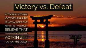 Victory vs. Defeat