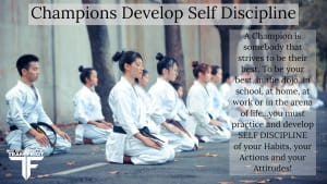 Champions Develop Self Discipline