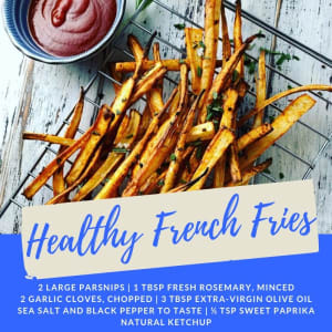 Recipe of the Week: Healthy French Fries