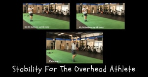 Stability for the Overhead Athlete