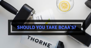 Should You Take BCAA's?