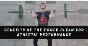 Benefits Of The Power Clean For Athletic Performance