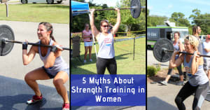 5 Myths About Strength Training In Women
