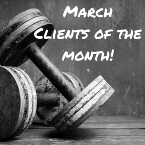 March Clients Of The Month