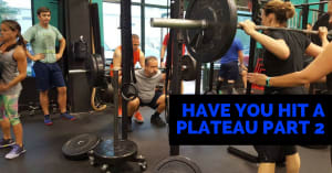 Has Your Progress Stalled? Part 2