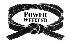 Power Weekend Starts Friday, Oct. 18th at 6:30 PM