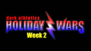 Holiday Wars 2019 Week 2