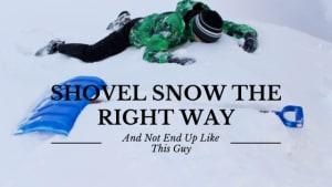 Shovel Snow Safely