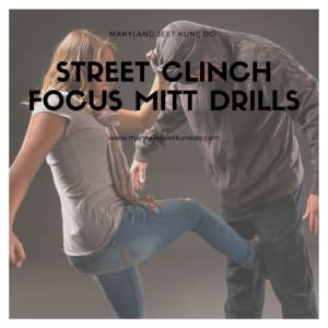Street Clinch Focus Mitt Drills (Severn Maryland Self Defense Jeet Kune Do)