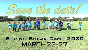 Spring Break Camp is Official!
