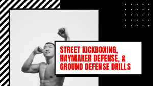 Street Kickboxing, Haymaker Defense, & Ground Defense (Maryland Jeet Kune Do Self Defense Severn)