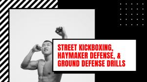 Street Kickboxing, Haymaker Defense, & Ground Defense (Maryland Jeet Kune Do Self Defense Severn)
