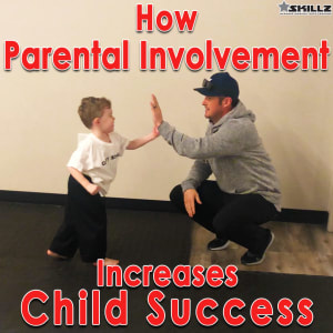 How Parental Involvement Increases Child Success