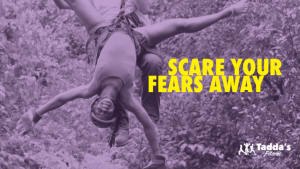 Scare Your Fears Away